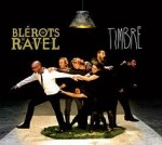 Les Blérots de Ravel timbré